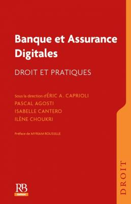 Publication de l'ouvrage du cabinet : Banque et Assurance Digitales : Droit et pratiques